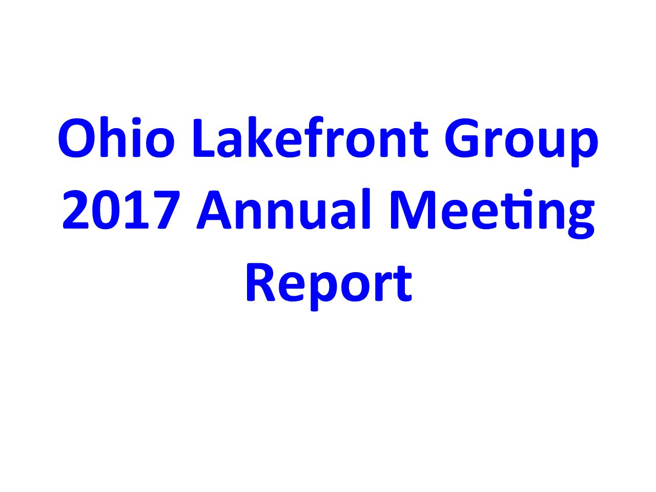 2017 Ohio Lakefront Group Annual Meeting Report